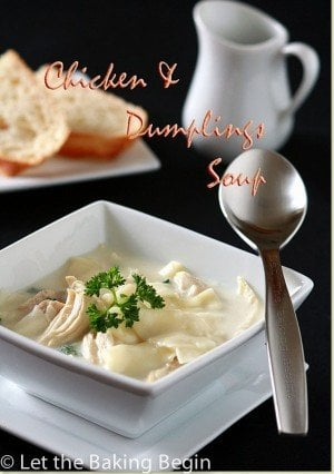 Homemade Chicken and Dumplings soup, ultimate comfort food! | by Let the Baking Begin!